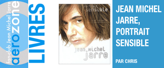 Jean Michel Jarre, Portrait Sensible (Collector, 2004)