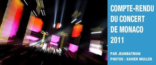 Compte-rendu du concert géant de Monaco (2011)