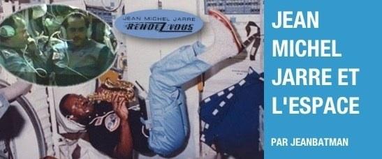 Jean Michel Jarre et l'espace