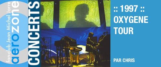 1997 – Oxygène Tour