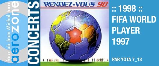 1998 – FIFA World Player 97 (Disneyland Paris, France)