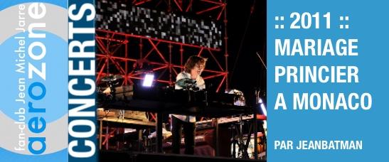 2011 – Concert pour le mariage princier d'Albert II et Charlène de Monaco