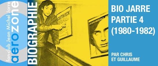 Biographie Partie 4 (1980-1982)