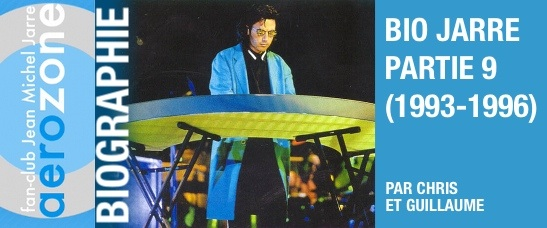 Biographie partie 9 (1993-1996)