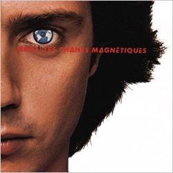 Les chants magnétiques (1981)