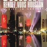 VHS: Rendez-Vous Houston, a city in concert (1986)