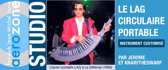 Le clavier portable Lag Circulaire version La Défense (1990-1993)