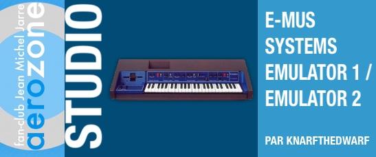 E-Mus Systems Emulator 1 (1982) / Emulator 2 (1984)