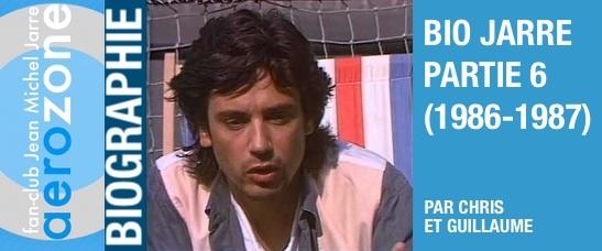 Biographie partie 6 (1986-1987)