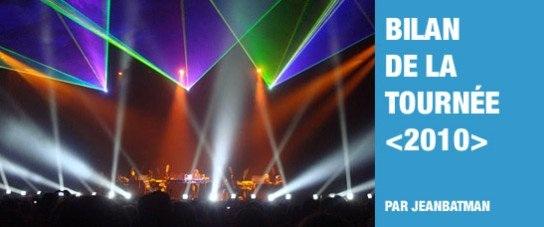 Bilan de la tournée 2010 de Jean Michel Jarre