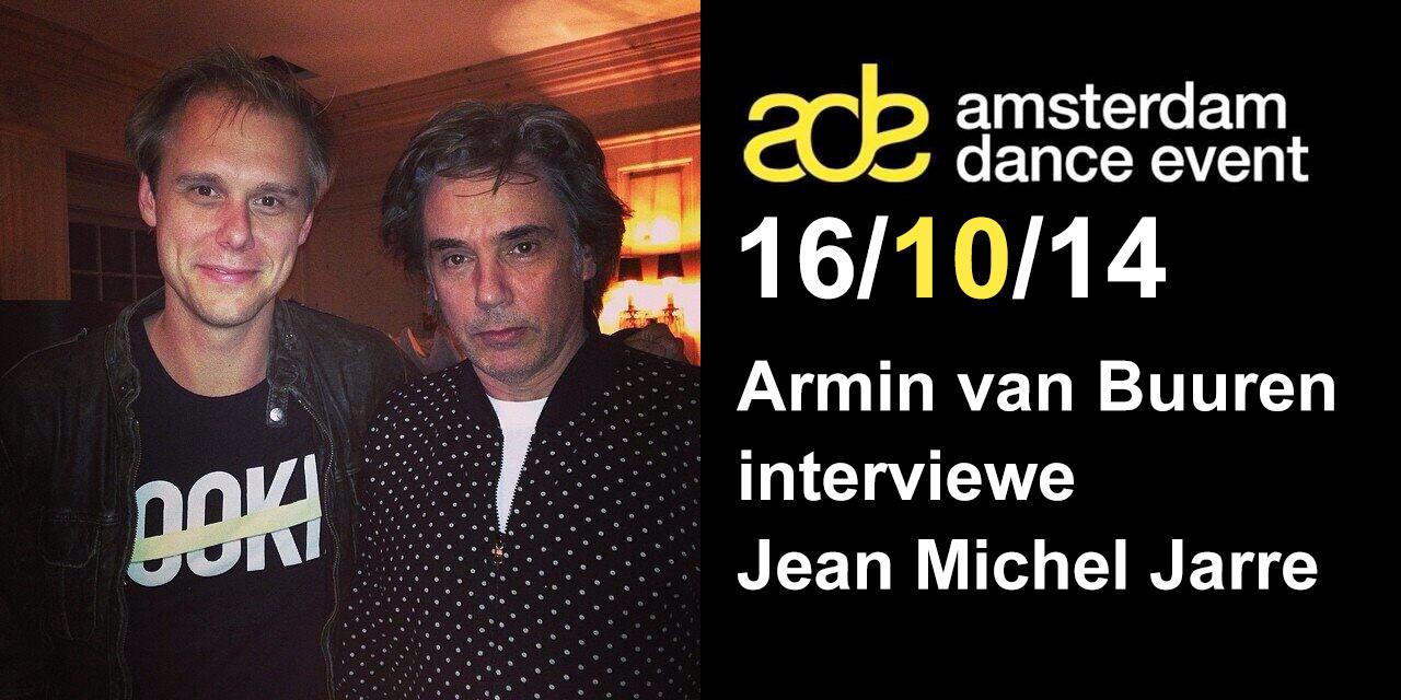 amsterdam dance event 2014-jmj-interviewé par Armin van buuren