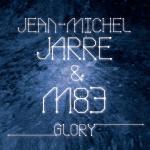 Le clip officiel de Glory par JMJ et M83 est arrivé!