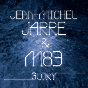 Jean-Michel-Jarre et M83 : premier single,Glory (2015)