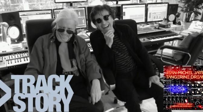 "La track Story de ""Zero Gravity"" avec Tangerine Dream et JMJ"