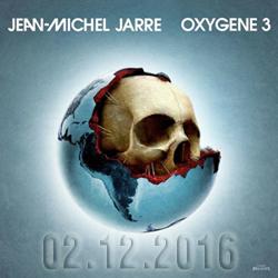 """""""Oxygène 3"""" le 3ème opus de la trilogie de Jean-Michel Jarre est sorti le 2 décembre"""
