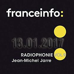 """""""Radiophonie Vol. 9"""", l'album de l'habillage sonore de France Info par J.M. Jarre, est sorti le 13 janvier 2017"""