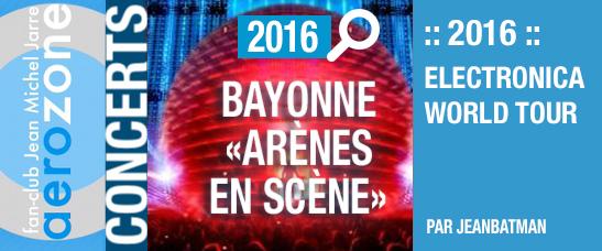 2016-electronica-tour-bayonne-13-07-2016