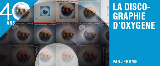 La discographie d'Oxygène : albums et singles, pays et supports