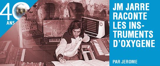 Jean-Michel Jarre raconte les instruments d'Oxygène
