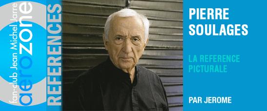 Pierre Soulages : la référence picturale