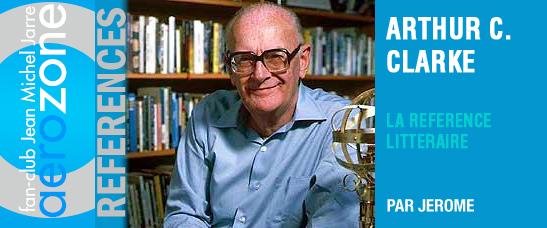 Arthur C. Clarke : la référence littéraire