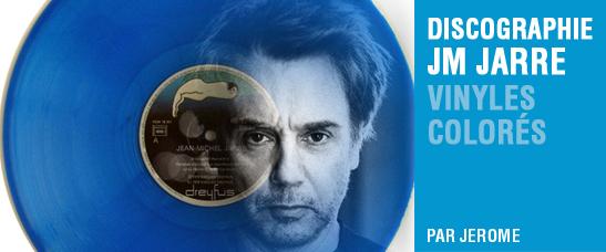 Les vinyles colorés ou transparents de la discographie de Jean-Michel Jarre