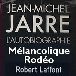 Une autobiographie de Jean-Michel Jarre chez Robert Laffont en 2019