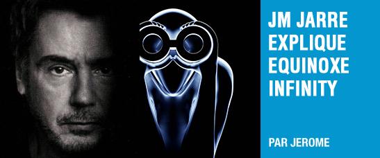 """Jean-Michel Jarre explique """"Equinoxe Infinity"""" titre par titre"""