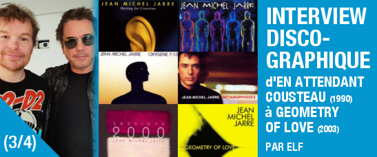 Interview discographique (partie 3/4) de Jean-Michel Jarre par Elf