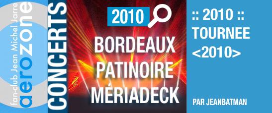 Bordeaux, patinoire Mériadeck (17/03/2010, Tournée <2010>)