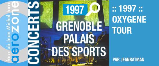 Grenoble, Palais des Sports (11/10/1997, Oxygène Tour)