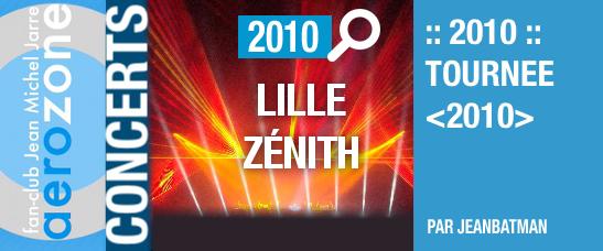 Lille, Zénith (16/10/2010, tournée <2010>)