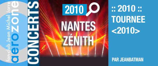 Nantes, Zénith (18/03/2010, tournée <2010>)