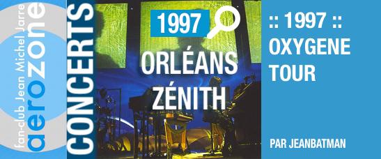 Orléans, Zénith (20/10/1997, Oxygène Tour)