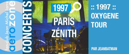 Paris, Zénith (16/10/1997, Oxygène Tour)