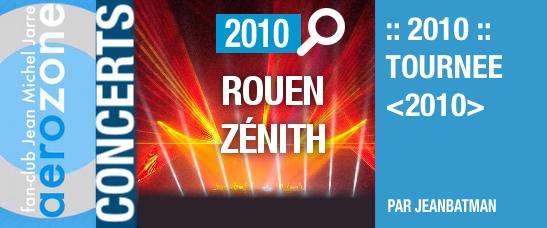 Rouen, Zénith (15/10/2010, tournée <2010>)