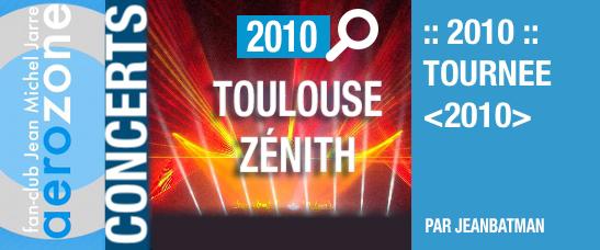 Toulouse, Zénith (23/03/2010, tournée <2010>)