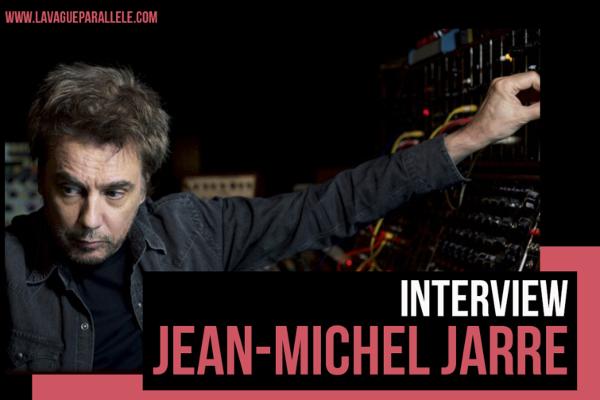 Jarre-vague-parallele-interview-2019