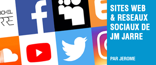Les sites webs et réseaux sociaux officiels de Jean-Michel Jarre