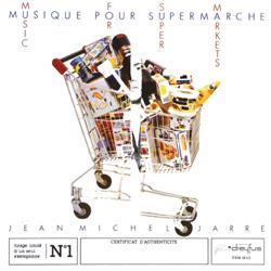 Musique pour supermarché / Music for supermarkets