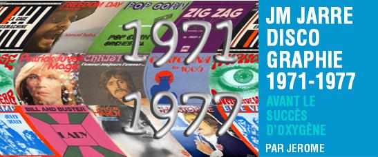 Discographie de Jean-Michel Jarre 1971-1977 (avant le succès d'Oxygène)